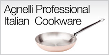 Agnelli Professional Italian Cookware