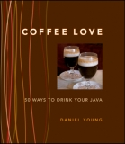Coffee Love - 50 ways to drink your Java