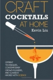 Craft Cocktails at Home - Kevin Liu (Paperback)