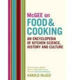 McGee on Food & Cooking - Kitchen Science, History and Culture