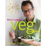 River Cottage Veg Every Day! Hugh Fearnley-Whittingstall