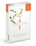 Thrive Foods: 200 Plant-Based Recipes for Peak Health - Brendan Brazier