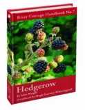 River Cottage handbook No. 7: Hedgerow with John Wright