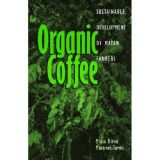 Organic Coffee: Sustainable Development by Mayan Farmers (Chiapas / Zapatistas)