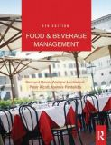 Food and Beverage Management, Fifth Edition - Bernard Davis, Andrew Lockwood, Peter Alcott & Loannis Pantelidis <br/>