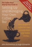 The Coffee Boys' Step-by-step Guide to Setting Up and Managing Your Own Coffee Bar
