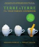 Terre a Terre: The Vegetarian Cookbook - Amanda Powley & Philip Taylor