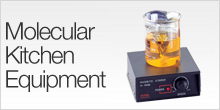 Molecular Kitchen Equipment